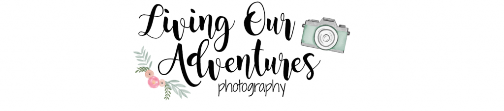 Living Our Adventures Photography