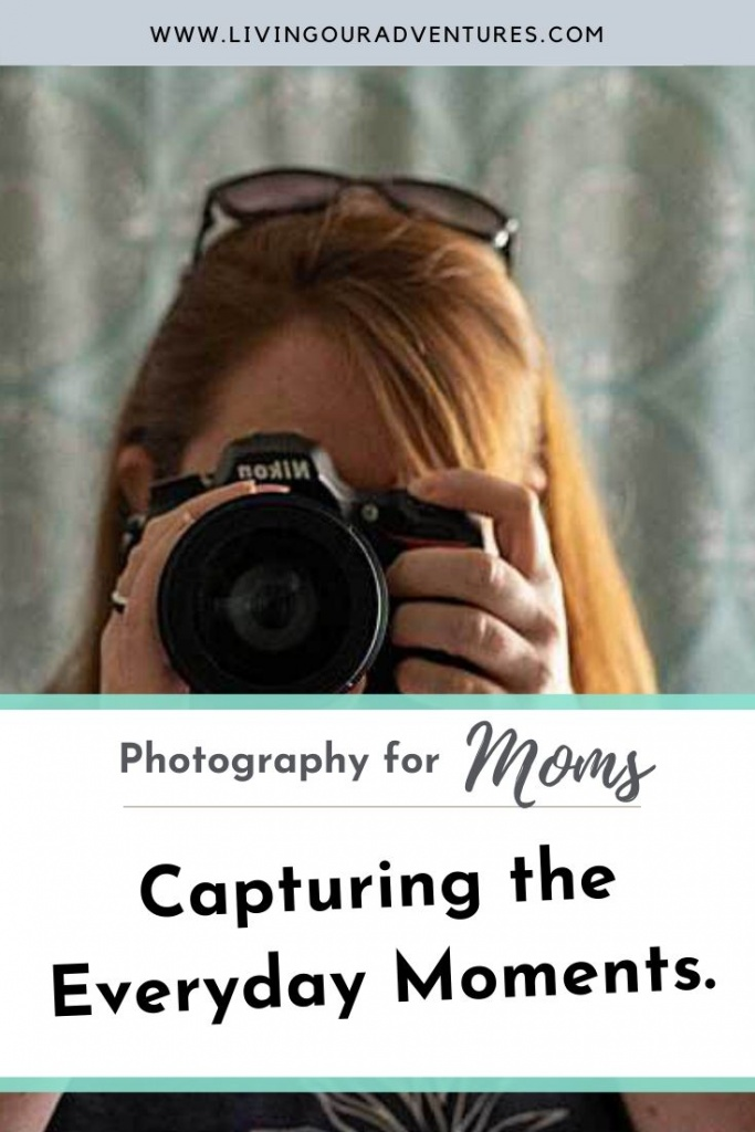 Changing Your Mindset to Capture the Moments